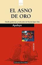 El asno de oro - Lucio Apuleyo - Editorial Juventud