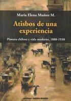 Atisbos de una experiencia - María Elena Muñoz - Ediciones Metales pesados