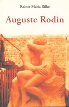 Auguste Rodin - Rainer Maria Rilke - Olañeta
