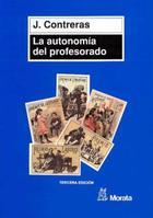 La Autonomía del profesorado - José Contreras Domingo - Morata