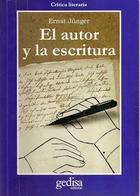 El autor y la escritura - Ernst Jünger - Editorial Gedisa