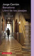 Barcelona - Jorge Carrión - Galaxia Gutenberg