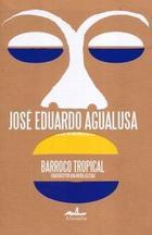 Barroco tropical - José Eduardo Agualusa - Almadía