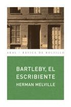 Bartleby, el escribiente - Herman Melville - Akal