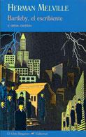 Bartleby, el escribiente. Y otros cuentos - Herman Melville - Valdemar