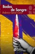 Bodas de sangre - Federico Garía Lorca - Gradifco