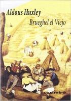 Brueghel el Viejo - Aldous Huxley - Casimiro