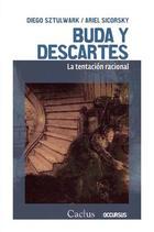 Buda y Descartes - Diego Sztulwark - Cactus