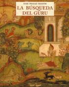 La Búsqueda del Guru - Hari Prasad Shastri - Olañeta