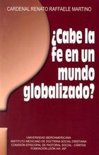 ¿Cabe la fe en un mundo globalizado? - Renato Raffaele Martino - Ibero
