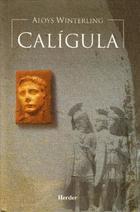 Calígula - Aloys Winterling - Herder