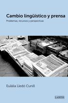 Cambio lingüístico y prensa - Eulàlia Lledó Cunill - Laertes