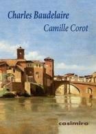 Camille Corot - Charles Baudelaire - Casimiro