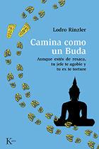 Camina como un Buda - Lodro Rinzler - Kairós