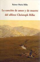 La canción de amor y muerte del alférez Christoph Rilke - Rainer Maria Rilke - Olañeta