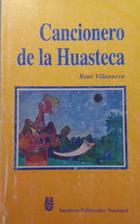 Cancionero de la Huasteca -  AA.VV. - Otras editoriales