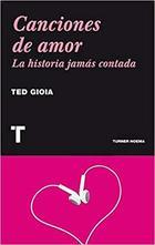 Canciones de amor - Ted Gioia - Turner