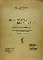 Carnaval des animaux, le grande fantaisie zoologique - C. Saint-Saëns -  AA.VV. - Otras editoriales