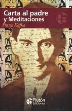 Carta al padre y meditaciones - Franz Kafka - Plutón