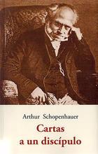 Cartas a un discípulo - Arthur Schopenhauer - Olañeta