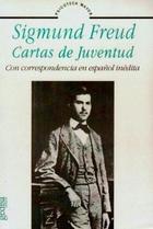 Cartas de juventud con correspondencia en español inédita - Sigmund Freud - Editorial Gedisa