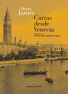 Cartas desde Venecia - Henry James - Abada Editores