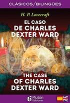 El caso de Charles Dexter. Bilingüe - H.P. Lovecraft - Plutón