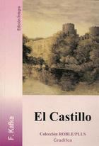 El Castillo - Franz Kafka - Gradifco