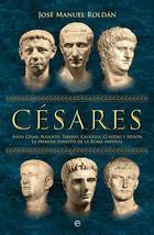 Cesares - José Manuel Roldán Hervás - Esfera de los libros