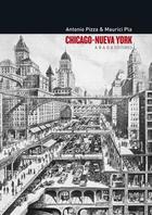 Chicago-Nueva York -  AA.VV. - Abada Editores