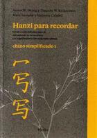 Hanzi para recordar, Chino simplificado I - Timothy Richardson - Herder