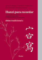 Hanzi para recordar, Chino tradicional II - Timothy Richardson - Herder