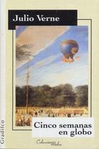 Cinco semanas en el globo - Julio Verne - Gradifco