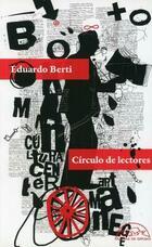 Círculo de lectores - Eduardo Berti - Páginas de espuma
