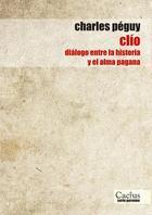 Clío - Charles Peguy - Cactus