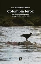 Colombia feroz - José Manuel Martín Medem - Catarata