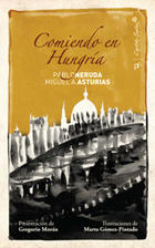 Comiendo en Hungría - Pablo Neruda - Capitán Swing