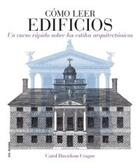 Cómo leer edificios - Carol Davidson Cragoe - Akal