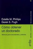 Cómo obtener un doctorado - Estelle M. Phillips - Editorial Gedisa