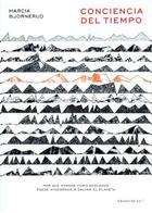 Conciencia del tiempo - Marcia Bjornerud - Grano de sal