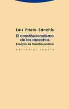 El constitucionalismo de los derechos - Luis Prieto Sanchís - Trotta