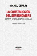 Construcción del superhombre - Michel Onfray - Cuenco de plata