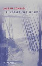El copartícipe secreto - Joseph Conrad - Atalanta