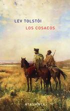 Los cosacos - Lev Tolstói - Atalanta