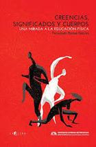 Creencias, significados y cuerpos - Fernando Torres García - Cifra editorial