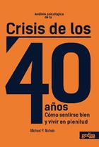 Análisis psicológico de la crisis de los 40 años - Michael Nichols - Editorial Gedisa