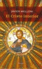 El Cristo interior - Alberto Melloni - Herder