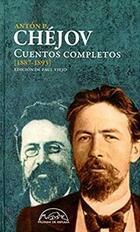 Cuentos completos (1887-1893) - Antón Chéjov - Antón Pavlovich Chéjov - Páginas de espuma