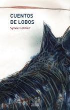 Cuentos de lobos - Sylvie Folmer - Ediciones Sígueme