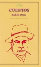 Cuentos - Rubén Darío - Akal